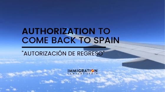 authorization to leave and come back to Spain