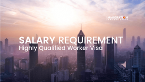salary requirement highly quailfied worker visa
