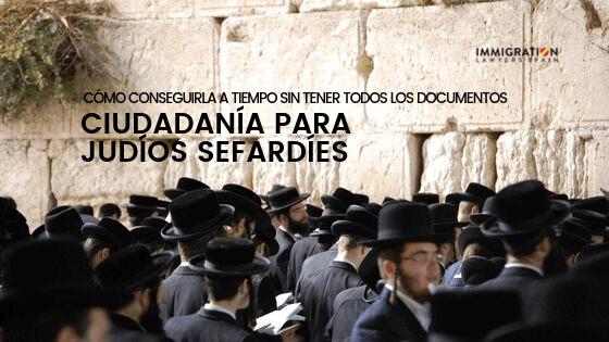 Nuevos plazos para solicitar la ciudadanía Española para sefardíes