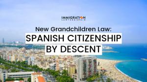 spanish citizenship by descent grandchildren