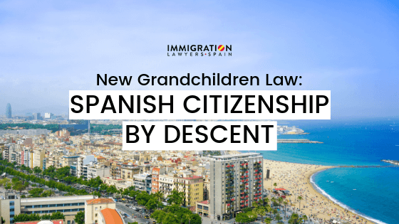 spanish citizenship by descent grandchildren