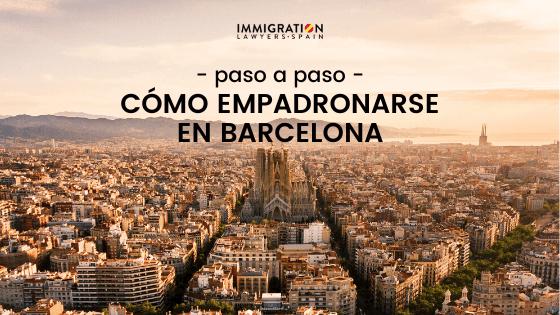 como empadronarse en Barcelona