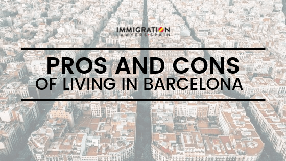 pros and cons of living in Barcelona