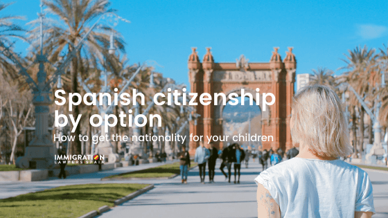 spanish citizenship by option