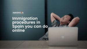 immigration procedures in Spain online