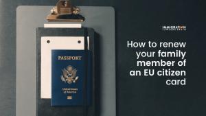 renew residence card family member eu citizen