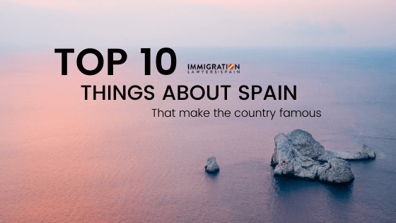 top 10 things about spain