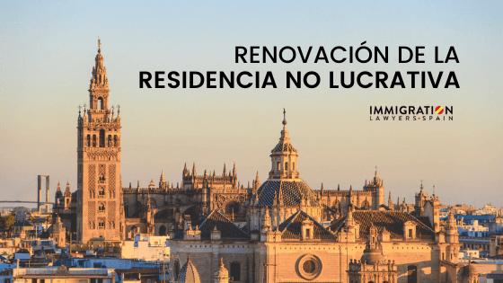 cómo renovar residencia no lucrativa