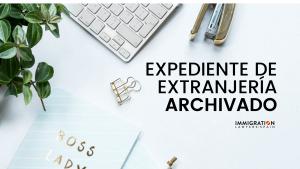 expediente extranjería archivado