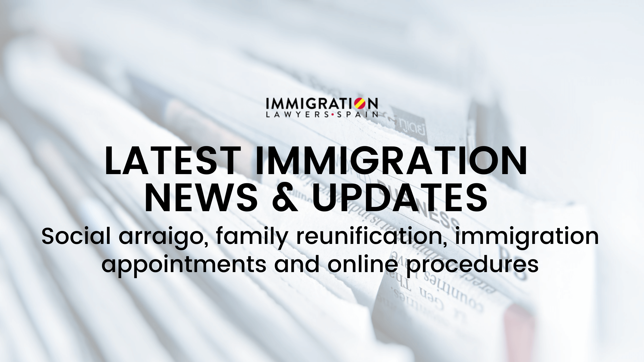 immigration news and updates in Spain