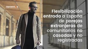entrada a España parejas extranjeras no casadas