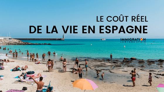 Quel est le cout de la vie en Espagne en tant qu'étranger