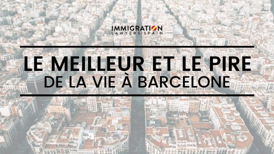 Le meilleur et le pire de Barcelone
