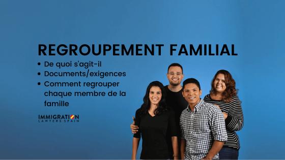 Regroupement familial en Espagne
