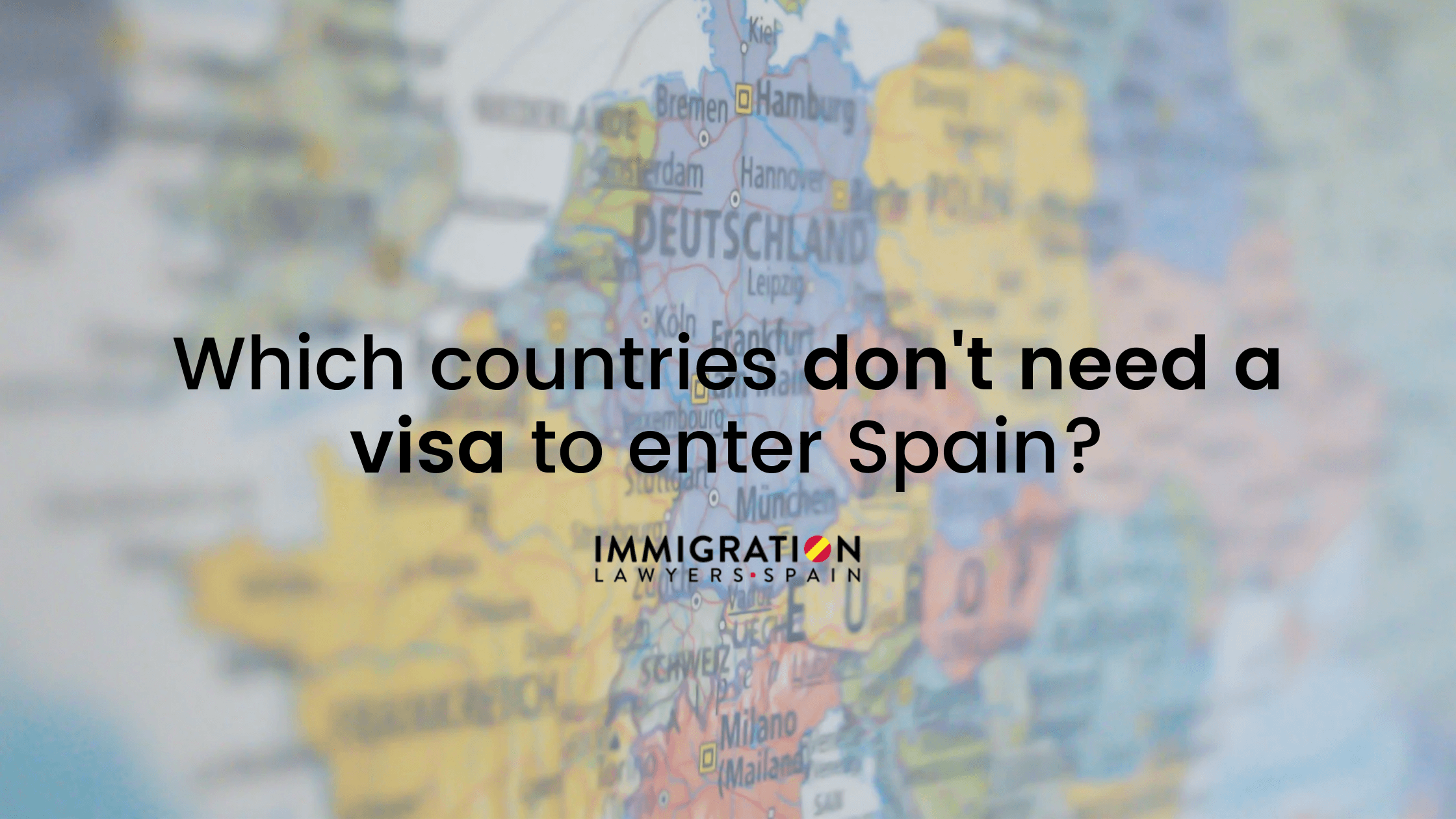 countries that don't need a visa to enter Spain