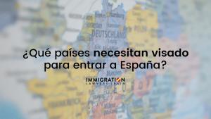 países que no necesitan visado para entrar a España