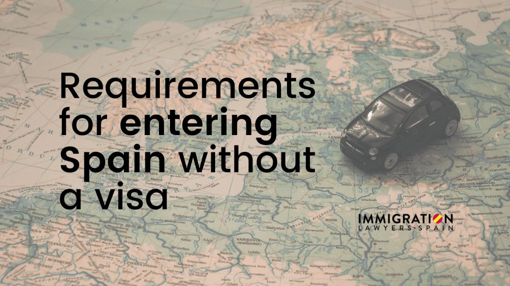 requirements for entering Spain without visa