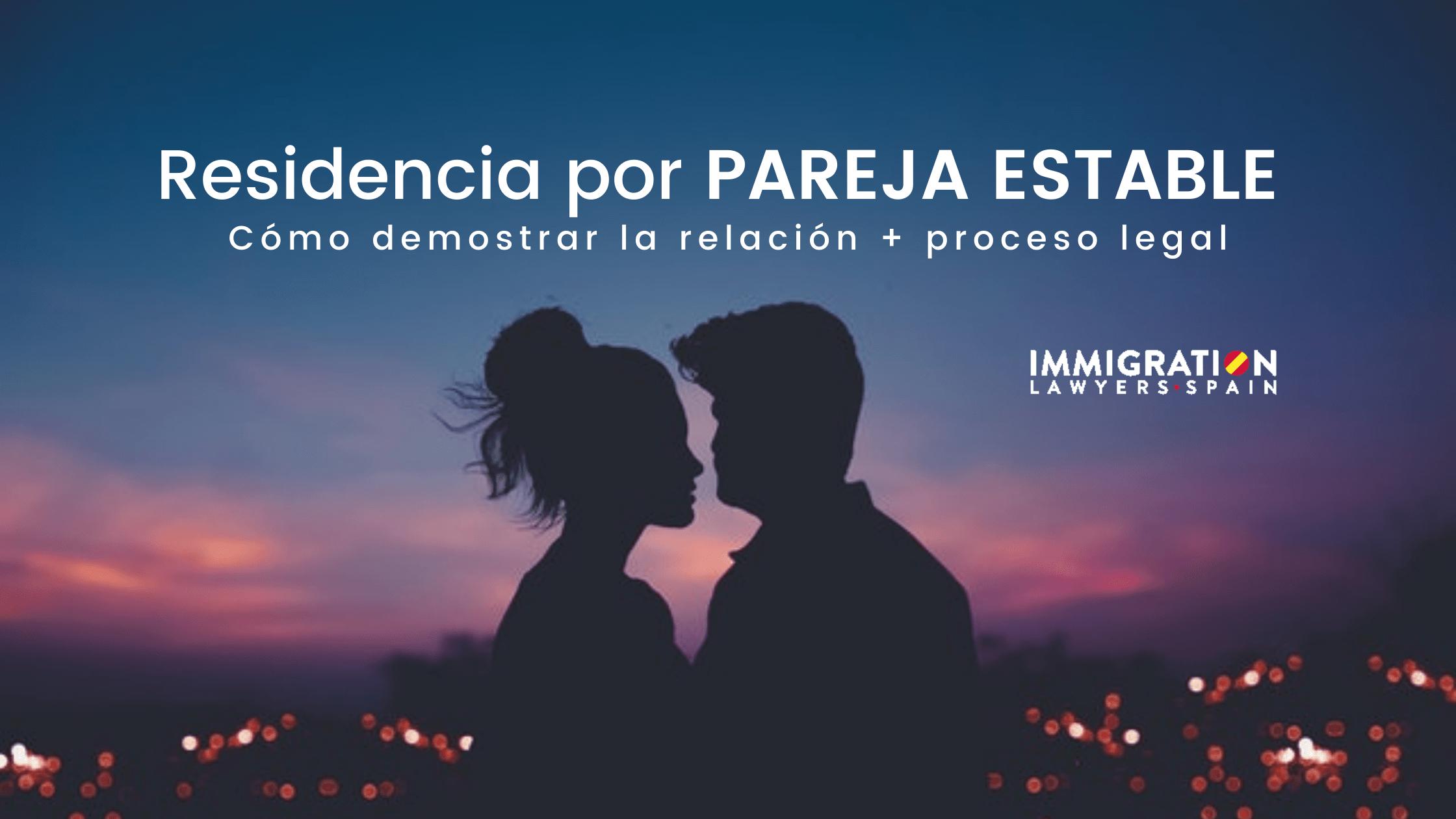residencia por pareja estable en España