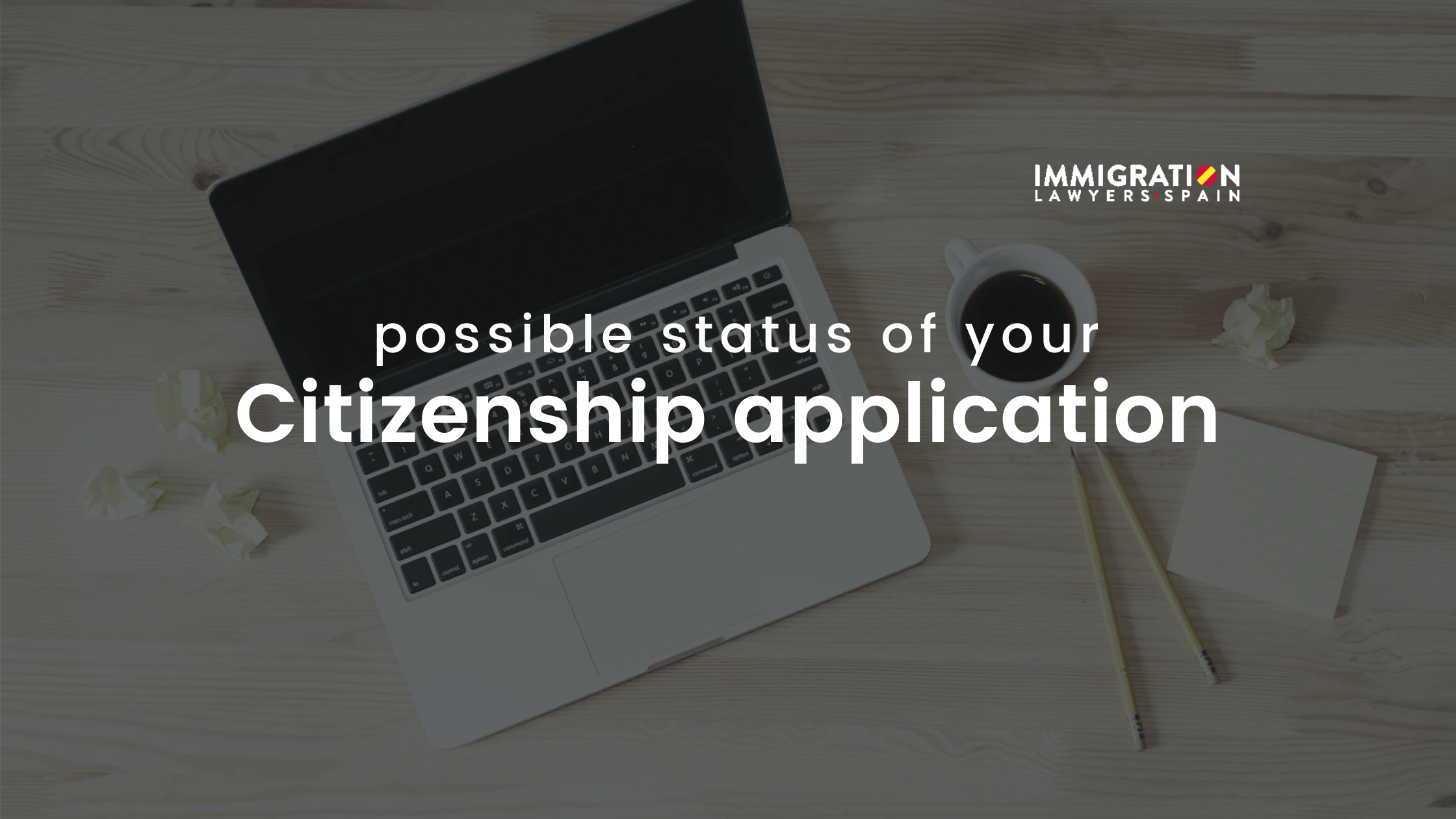 possible status citizenship application