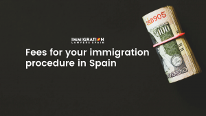 fees immigration procedure Spain