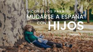 mudarse a España con hijos