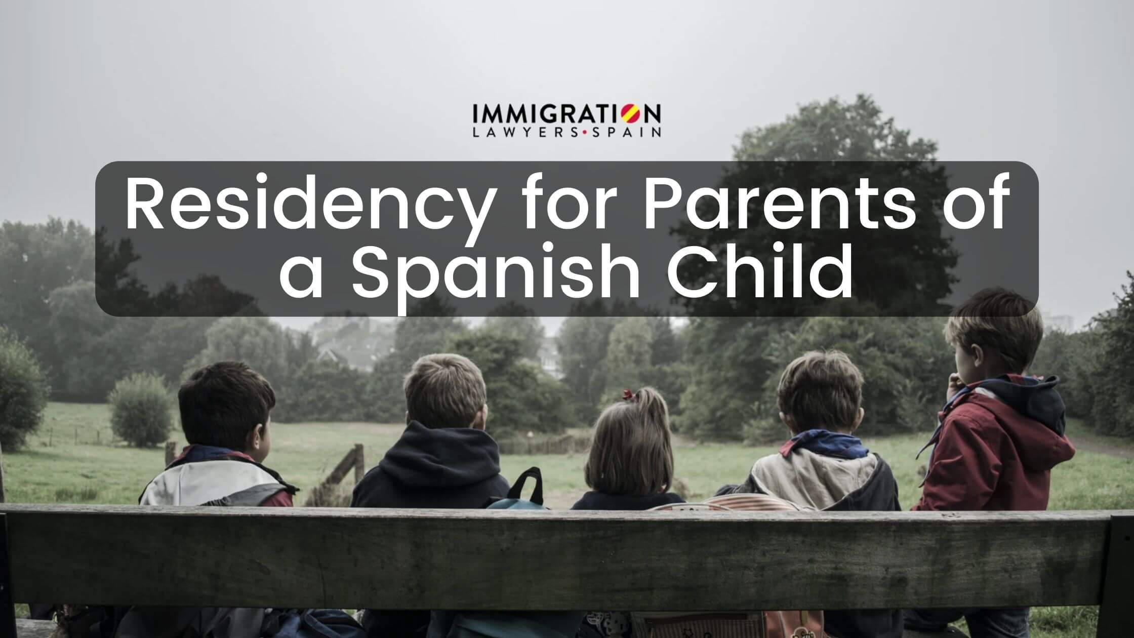 residency for parents of Spanish child