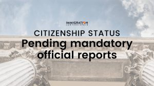 mandatory official reports citizenship