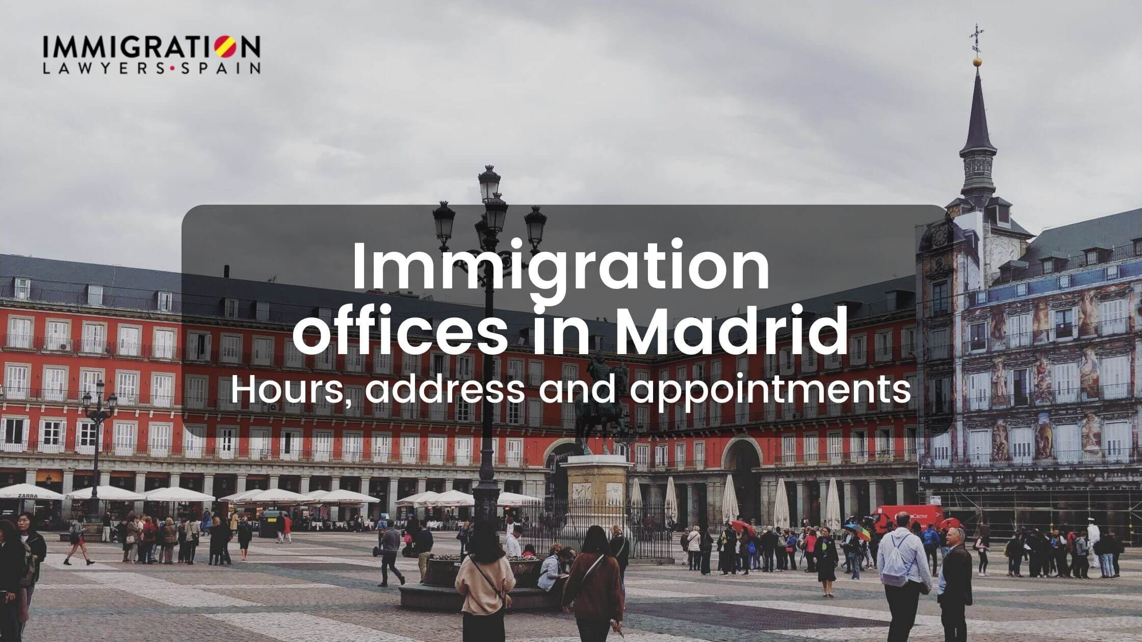 immigration offices in Madrid