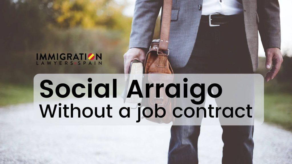 social arraigo without job contract