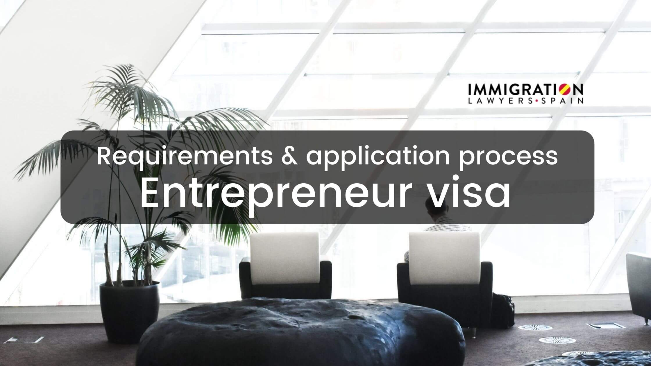 entrepreneur visa in Spain