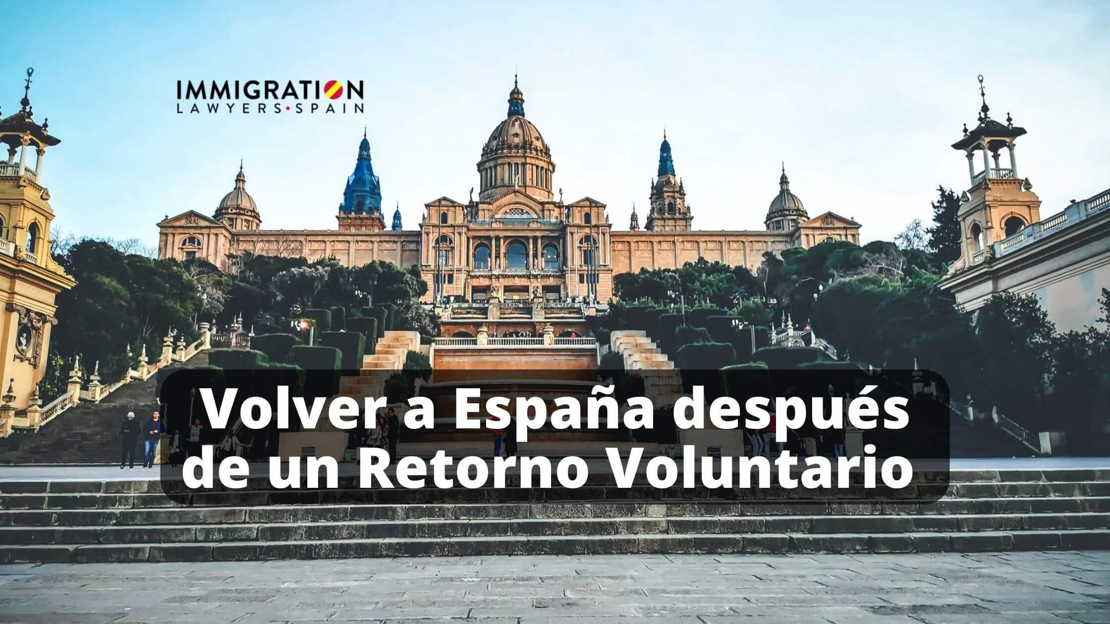 volver a España después de retorno voluntario