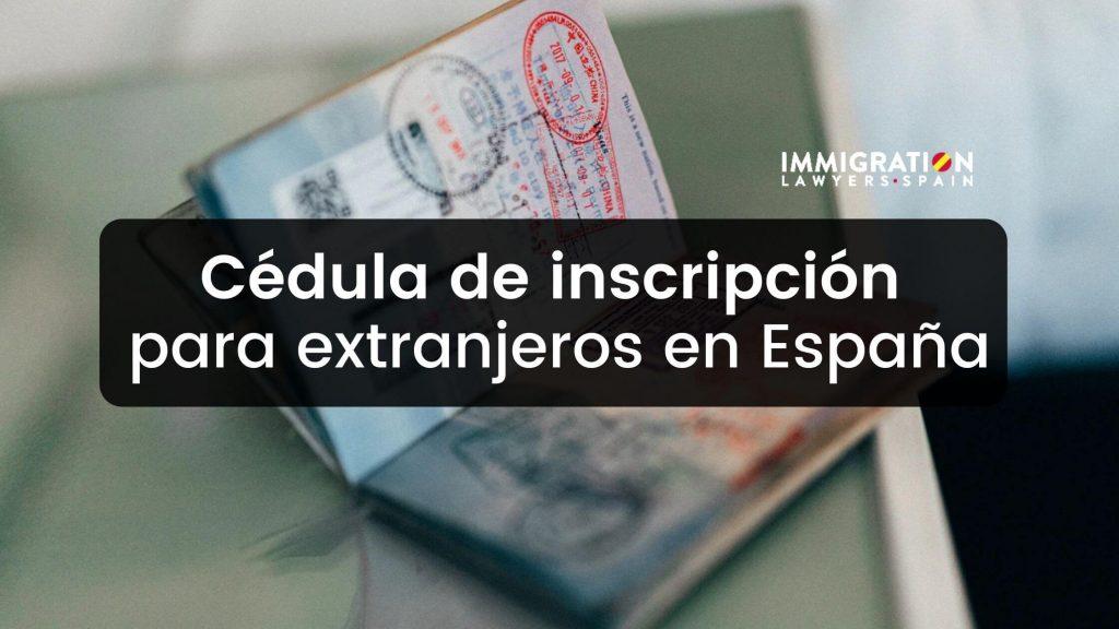 cédula inscripción en España