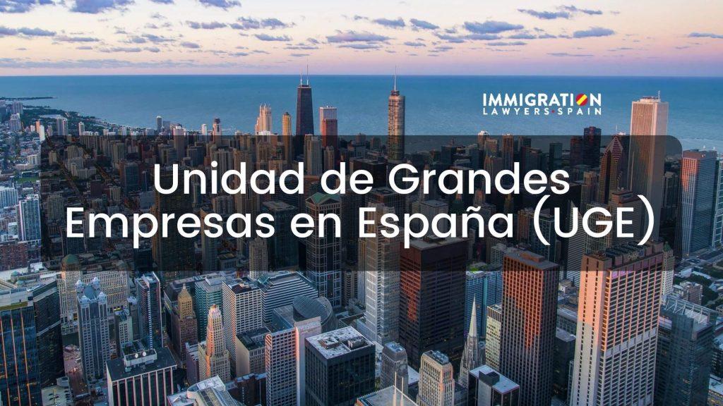 Unidad de Grandes Empresas (UGE) en España