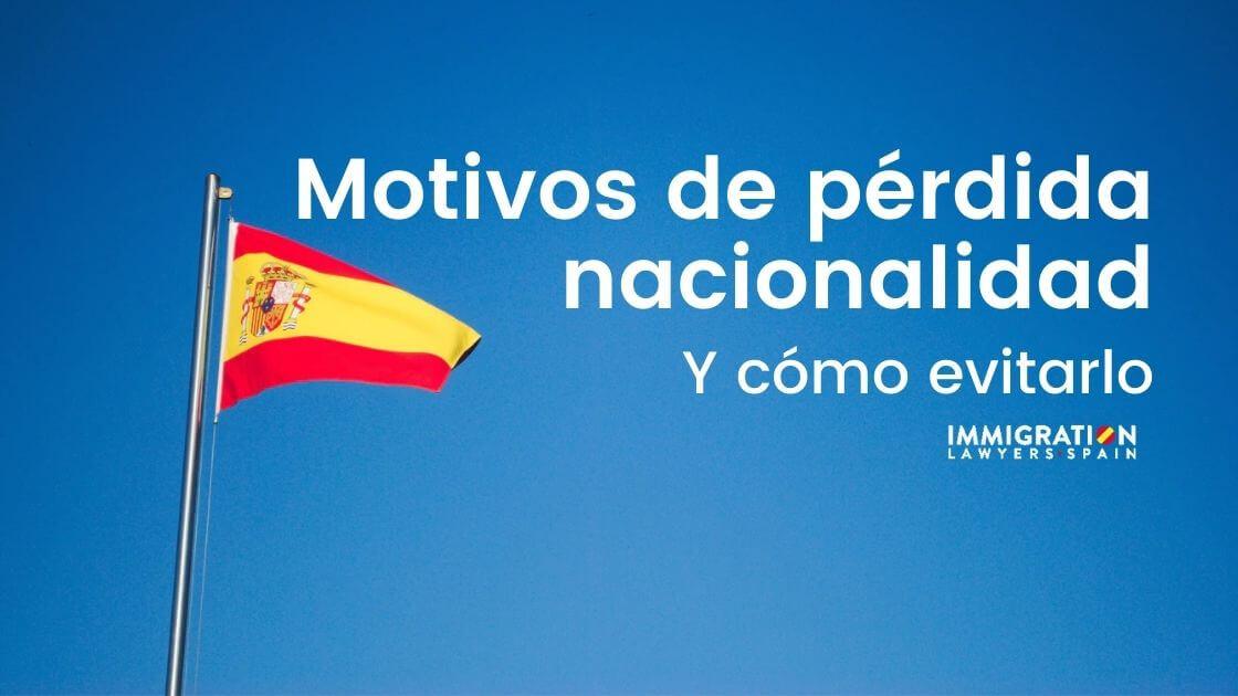 cómo perder la nacionalidad española