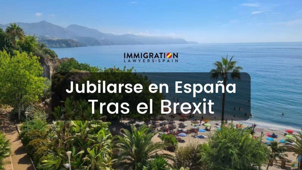 jubilarse en España tras el Brexit