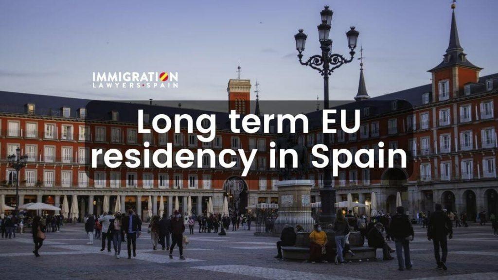 long term eu residency in spain